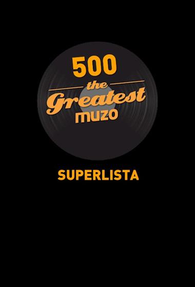 500 The Greatest Muzo - Superlista
